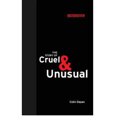 The Story of Cruel and Unusual