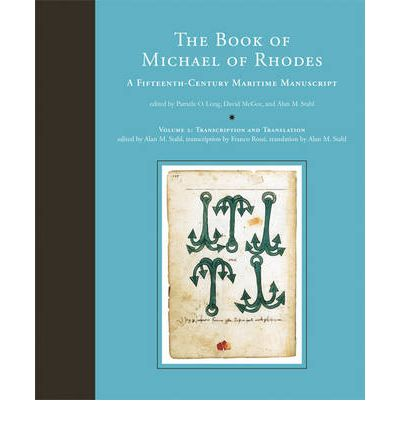The Book of Michael of Rhodes: A Fifteenth-Century Maritime Manuscript: Transcription and Translation Vol. 2