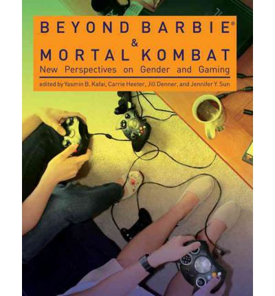 Beyond Barbie and Mortal Kombat