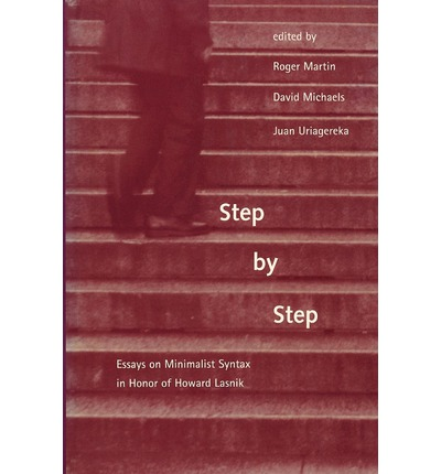 by essay honor howard in lasnik minimalist step step syntax Step by step : essays on minimalist syntax in honor of publications by howard lasnik this collection of essays presents an up-to-date overview of research.
