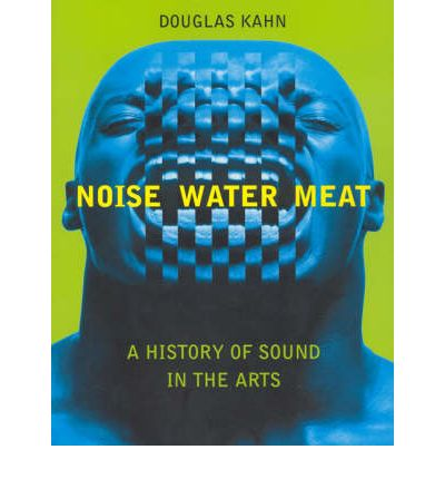 Noise, Water, Meat