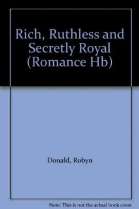 Damian Herberto: Rich, Ruthless And Secretly Royal PDF Online