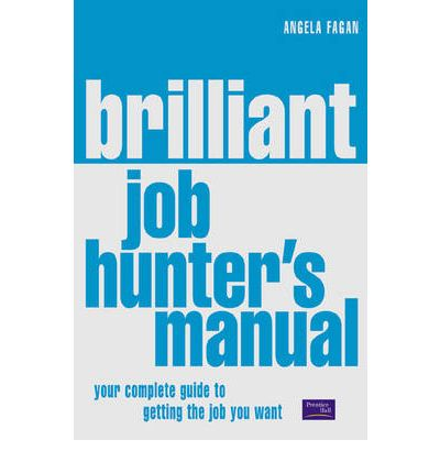 The Brilliant Job Hunter's Manual