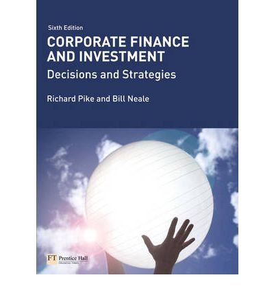 Corporate Finance and Investment with MyFinanceLab