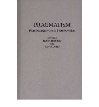 essays on pragmatism Charles sanders peirce (1839–1913) was the 'founder of pragmatism' and the  most important and original american philosopher he called himself a logician,.