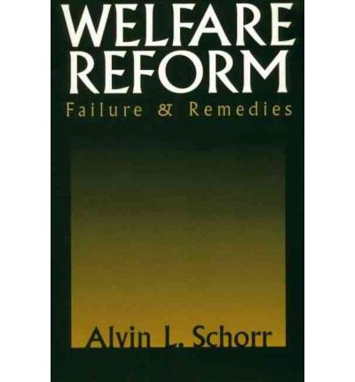 welfare system reform Child poverty will be an important issue as the welfare reform reauthorization debate heats up in the 107th congress since the federal government adopted a standard definition of poverty in the.