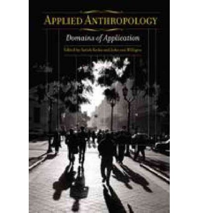 applied anthropology domains of application essay