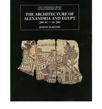 The Architecture of Alexandria and Egypt