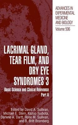 Lacrimal Gland, Tear Film and Dry Eye Syndromes: v. 3 : Basic Science and Clinical Relevance