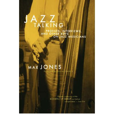 Jazz Talking : Profiles, Interviews, and Other Riffs on Jazz Musicians