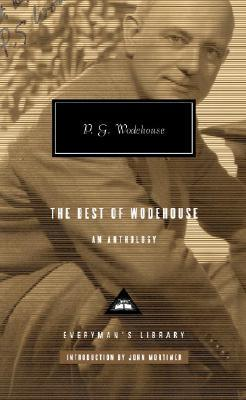 The Best of Wodehouse : An Anthology