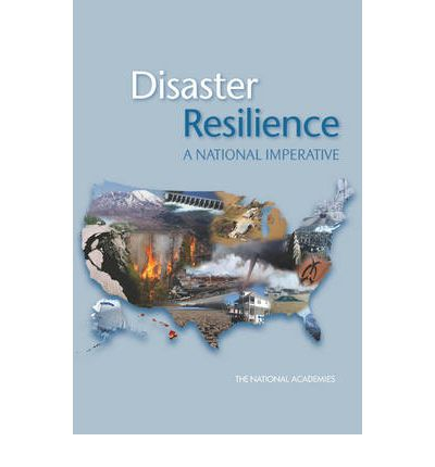 Disaster Resilience : A National Imperative