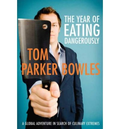 The Year of Eating Dangerously