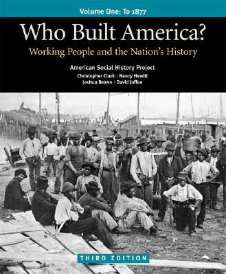 Who Built America? Volume 1
