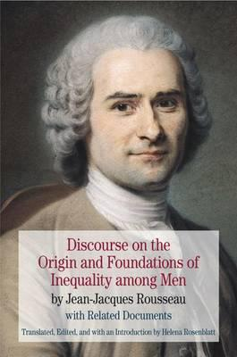 rousseau discourse on the origin of A discourse on a subject proposed by the academy of dijon: what is the origin of inequality among men, and is it authorised by natural law jean jacques rousseau.