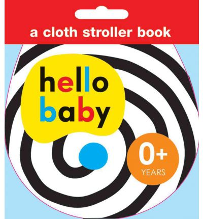 Hello Baby: Cloth Stroller Book