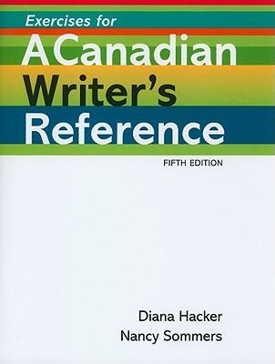 Exercises for a Canadian Writer's Reference