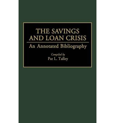 a history of the saving and loan crisis in the united states The book well worth saving:  history of housing support and relating their findings to the recent financial crisis in the united states and current.