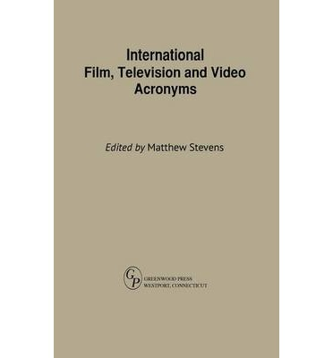 International Film, Television and Video Acronyms
