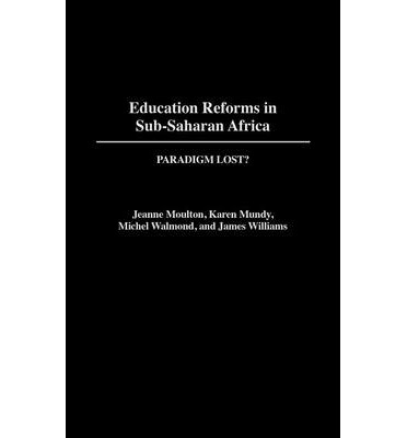 primary education in sub saharan africa Pedagogical renewal for quality universal primary education: overview of  trends in sub-saharan africa authors authors and affiliations.