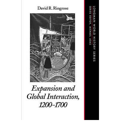 Expansion and Global Interaction: 1200-1700 : 1200-1700