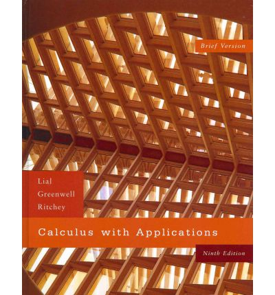 Calculus with Applications, Brief, Plus MyMathLab Student Starter Kit
