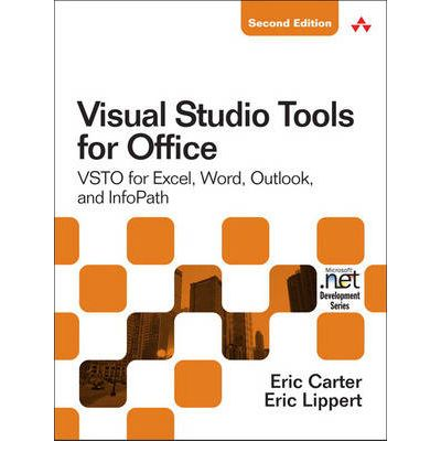 Visual studio tools for office 2007 eric carter 9780321533210 - Visual studio tools for office ...