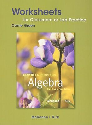 beginning and intermediate algebra worksheets for classroom or lab practice paula mckenna. Black Bedroom Furniture Sets. Home Design Ideas