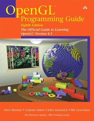 OpenGL Programming Guide : The Official Guide to Learning OpenGL, Versions 4.3