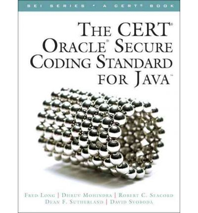 The CERT Oracle Secure Coding Standard for Java