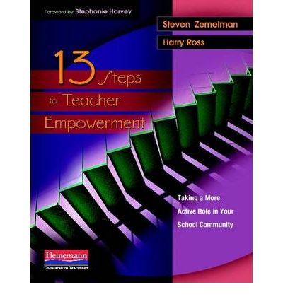 13 Steps to Teacher Empowerment