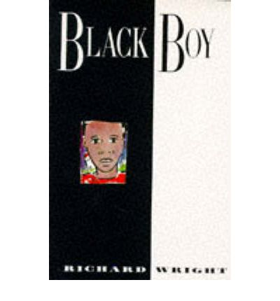 richard wright black boy Richard wright    seeking knowledge of any kind was dangerous for a black man growing up in the jim crow south, but that is exactly what richard spent his.
