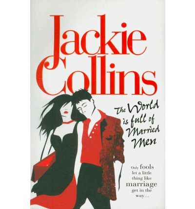 Get the world is full of married men 0330518453 by jackie collins the world is full of married men fandeluxe PDF