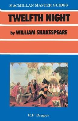 a literary analysis of twelfth night by william shakespeare William shakespeare  twelfth night critical analysis of shakespeare's 'twelfth night' with regard to 'twelfth night' write a close critical analysis of your.