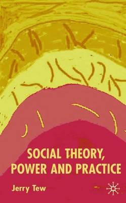 social thoery for practice Organizational development (od) is a field of research, theory, and practice   helped show that feedback was a valuable tool in addressing social processes.