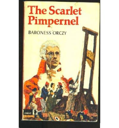 A book analysis of scarlet pimpernel by baroness orczy