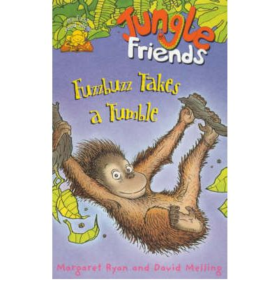 Jungle Friends: Fuzzbuzz Takes a Tumble Bk. 3