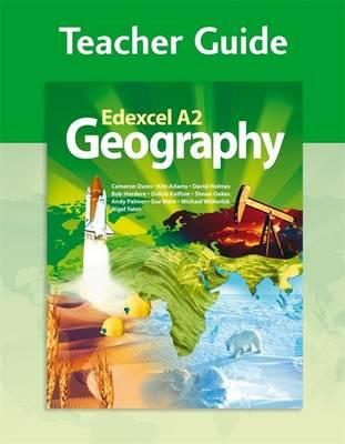 Edexcel A2 Geography Teacher Guide (+CD)