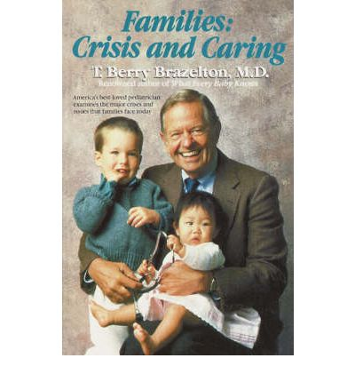 Families: Crisis and Caring