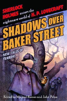 Shadows Over Baker Street : New Tales of Terror!