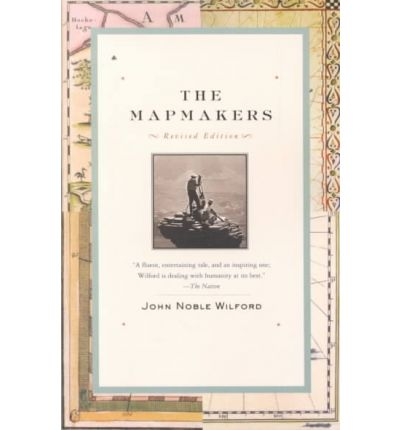 The Mapmakers : Revised Edition