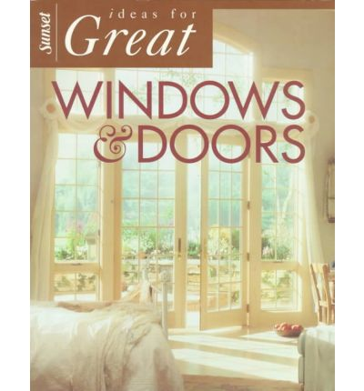 Ideas for Great Windows and Doors