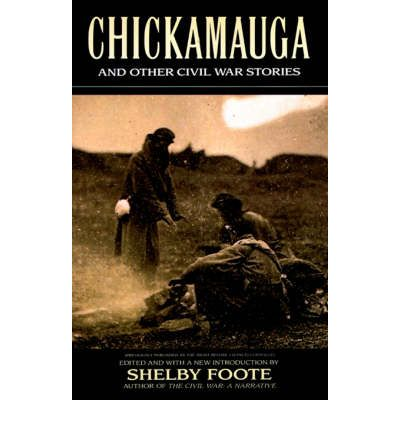 """Chickamauga"" and Other Civil War Stories"