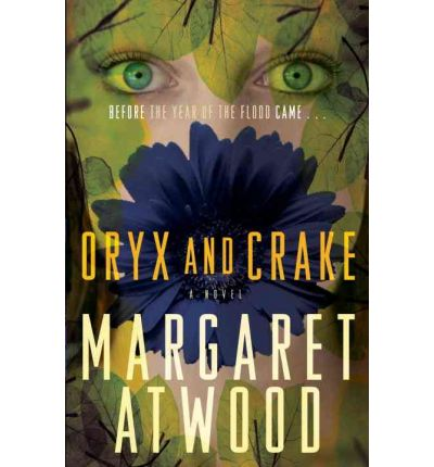 oryx and crake margaret eleanor atwood