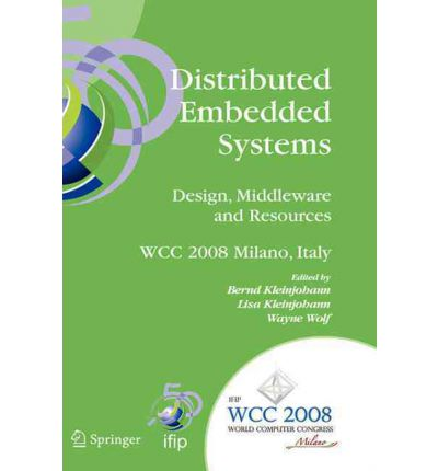 Distributed Embedded Systems - Design, Middleware and Resources
