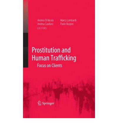 Human trafficking and prostitution criminology essay
