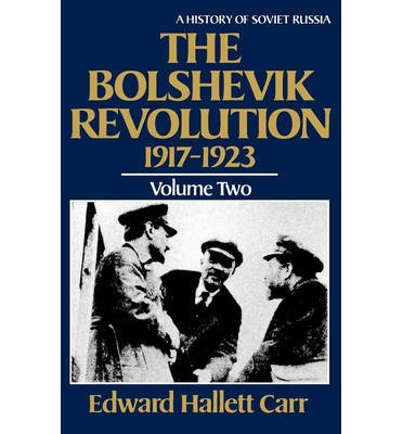 The Bolshevik Revolution, 1917-1923: Volume 2