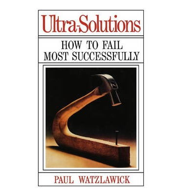 Ultra-Solutions : How to Fail Most Successfully
