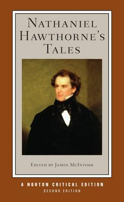 two short stories of nathaniel hawthornes Nathaniel hawthorne's 'the ambitious guest' tells the story of a family, their guest   daughter are two of the most obvious symbols in the story, in that hawthorne.