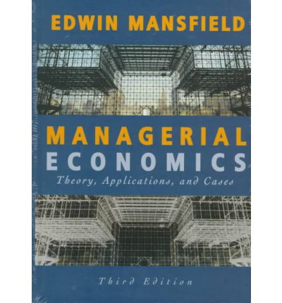 Englisches Lehrbuch herunterladen Managerial Economics : Theory, Applications and Cases by Edwin Mansfield PDF 9780393967753